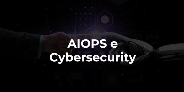 AIOPS: cos'è e perché è la nuova frontiera dell'IT