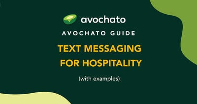Text messaging guide for hospitality (with examples)