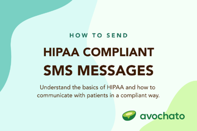 How to send HIPAA compliant SMS messages