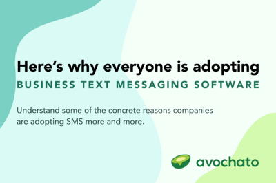 Here's why everyone is adopting business text messaging software