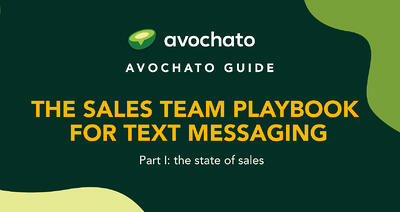The Sales Team Playbook for Text Messaging - part I