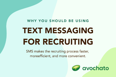 Why you should be using text messaging for recruiting