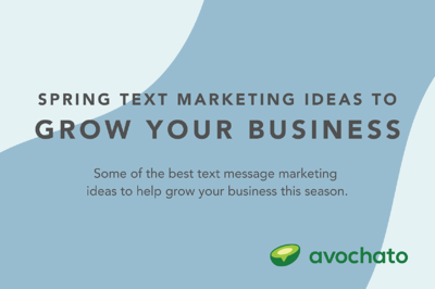 Spring text marketing ideas to grow your business