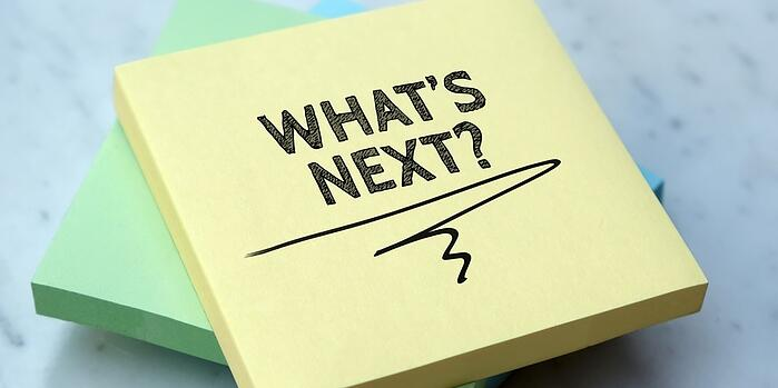 "Ask ""What's Next"" to Get More Out Of Your Marketing"
