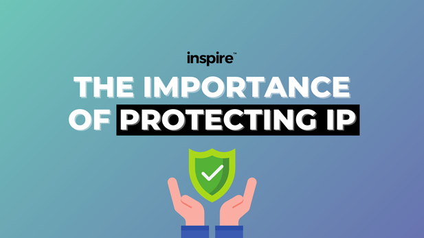 The Importance Of Protecting IP