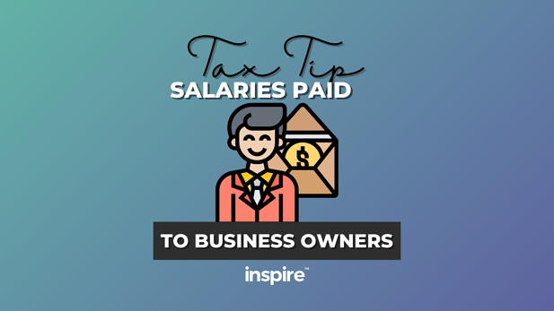Tax Tip: Salaries Paid To Business Owners