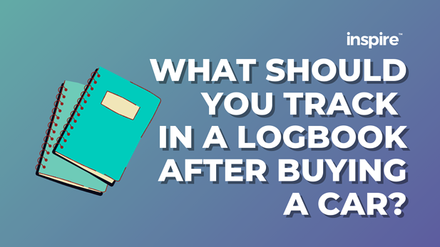 What Should You Track In A Logbook After Buying A Car?