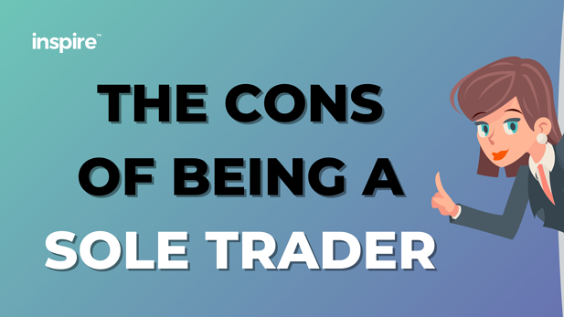 The Cons Of Being A Sole Trader