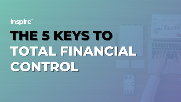 The 5 Keys To Total Financial Control