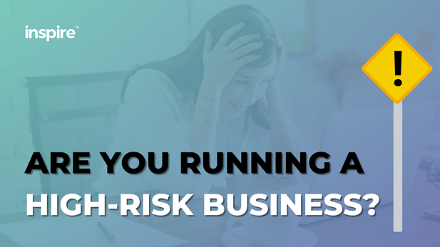 Are You Running A High-Risk Business?