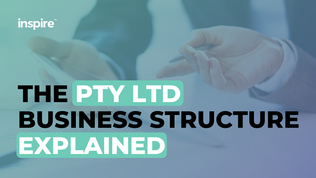 The Pty Ltd Business Structure Explained