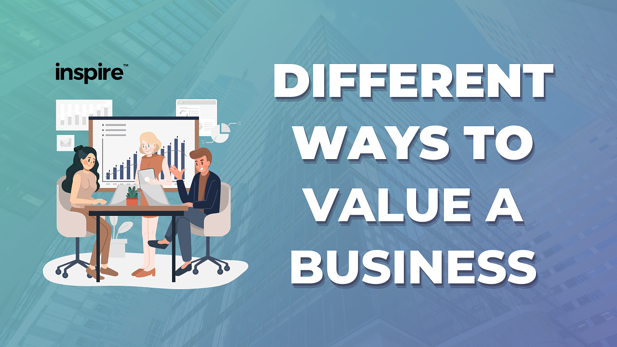 Different Ways To Value A Business