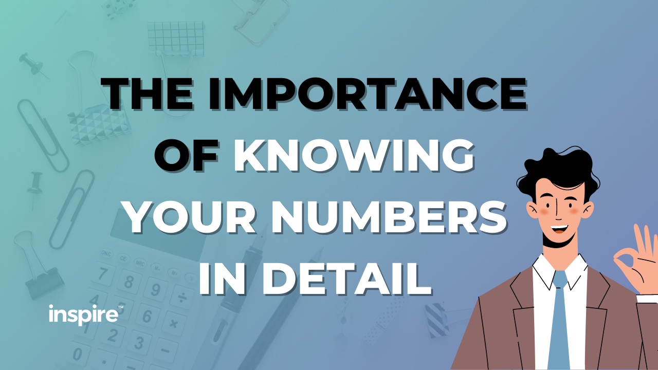 The Importance Of Knowing Your Numbers In Detail