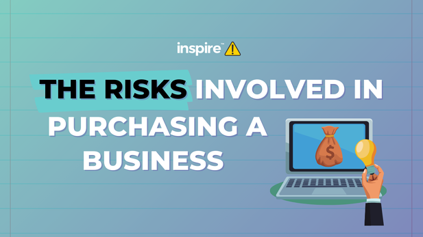 The Risks Involved In Purchasing Business
