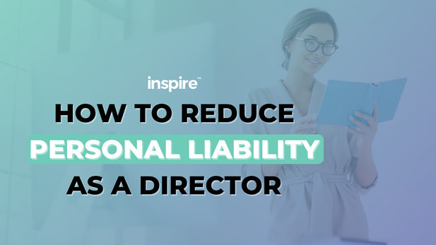 How To Reduce Personal Liability As A Director
