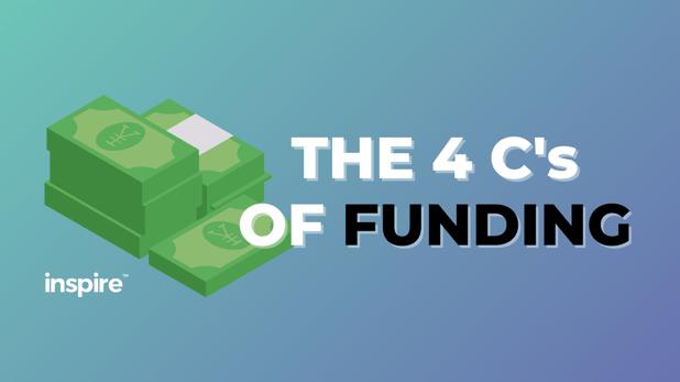 The 4 C's Of Funding