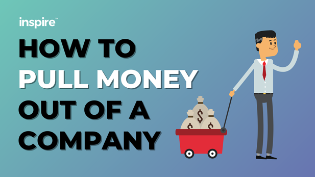 How To Pull Money Out Of A Company