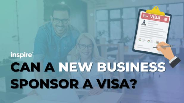 Can A New Business Sponsor A Visa?