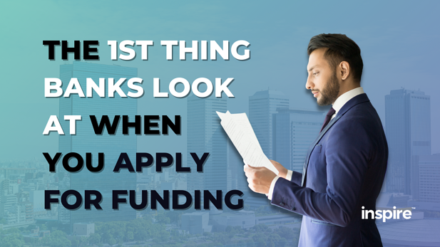The 1st Thing Banks Look At When You Apply For Funding