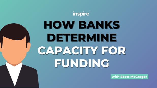 How Banks Determine Capacity For Funding
