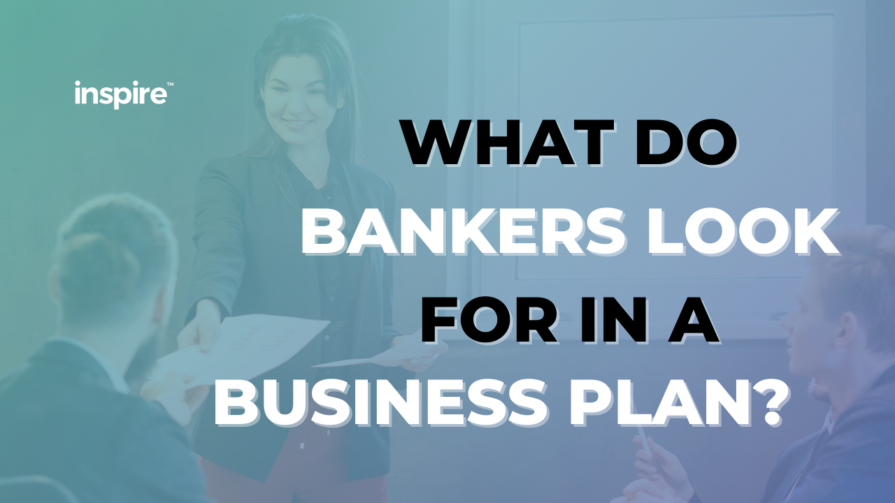 What Do Bankers Look For In A Business Plan?