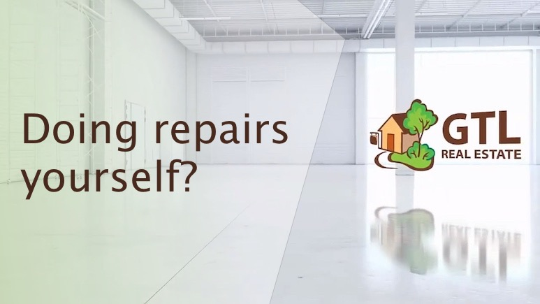 Doing repairs yourself?