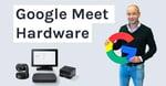 Zo maakt slimme hardware jouw online vergaderingen plezieriger én effectiever