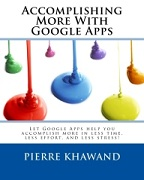 Accomplishing More With Google Apps