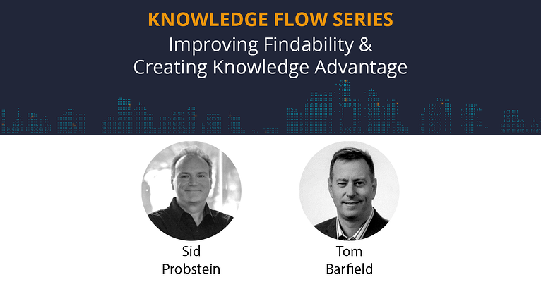 3 Ways to Improve Findability: Knowledge Flow Roundtable