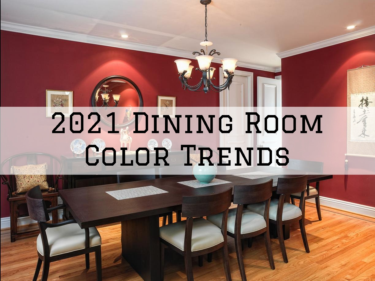 2021 Dining Room Paint Color Trends in Omaha, NE