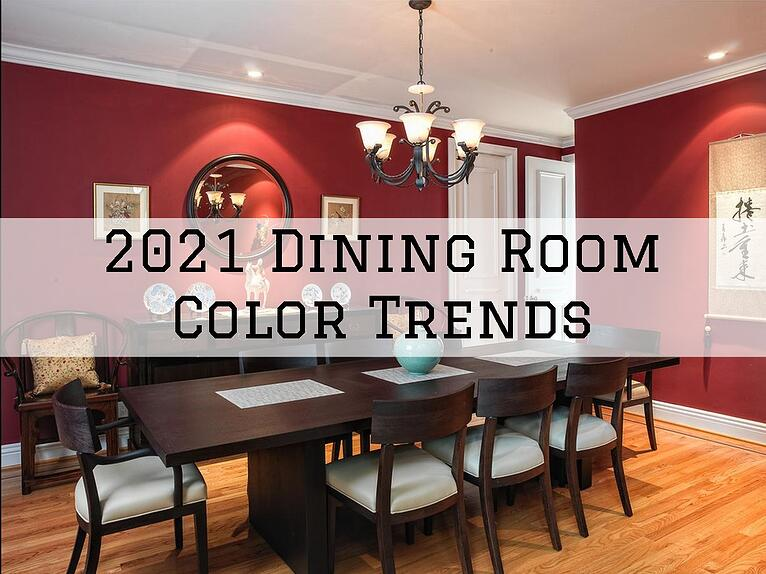 2021 Dining Room Color Trends in Omaha, NE