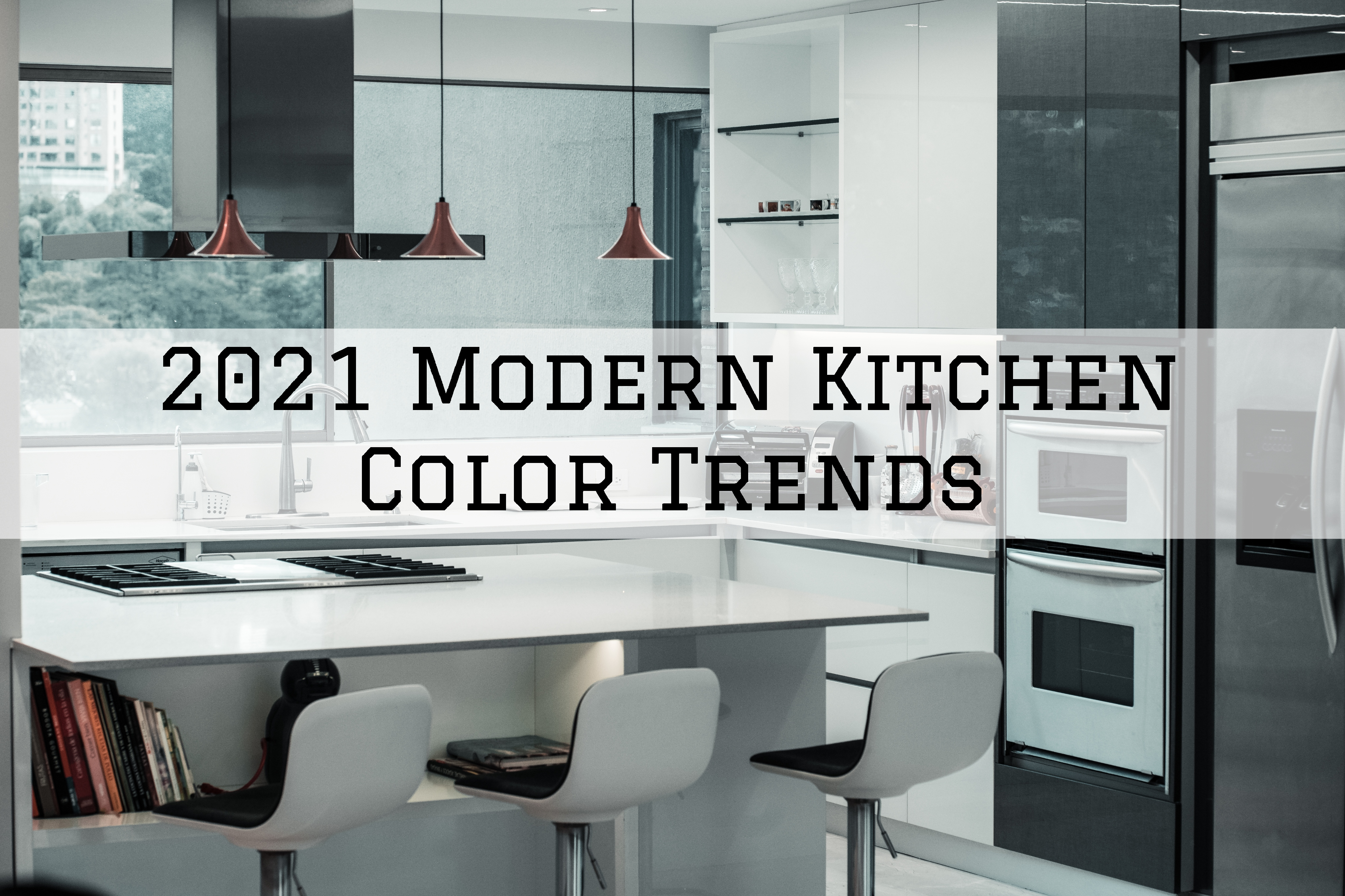 2021 Modern Kitchen Color Trends in Omaha, NE.