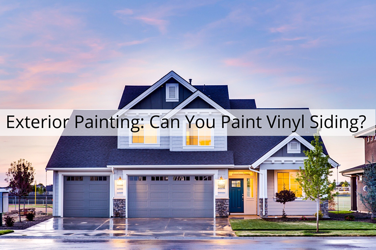 Exterior Painting in Omaha, NE: Can You Paint Vinyl Siding?