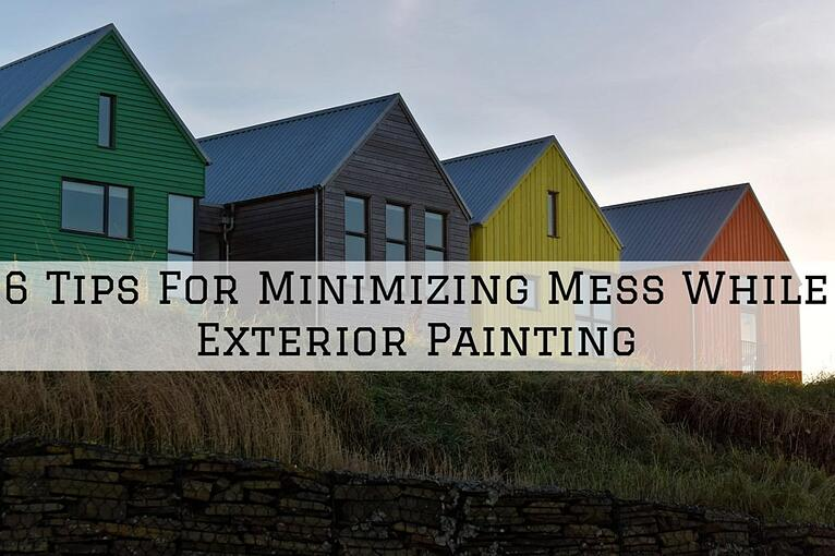 6 Tips For Minimizing Mess While Exterior Painting In Omaha, NE