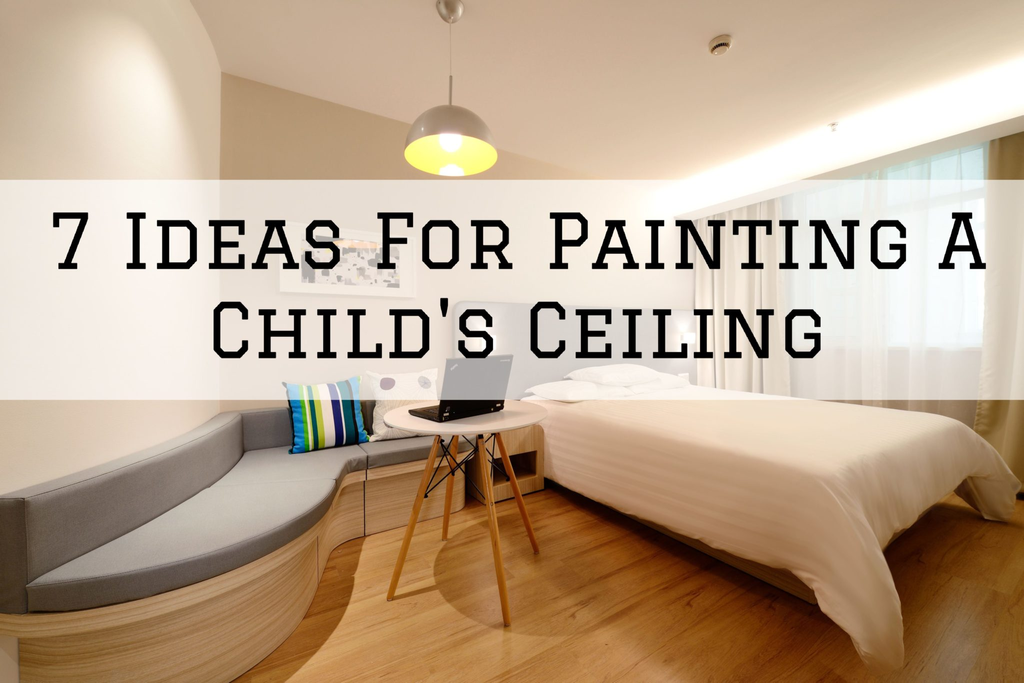 7 Ideas For Painting A Child's Ceiling in Omaha, NE