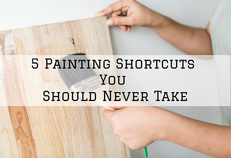 5 Painting Shortcuts You Should Never Take