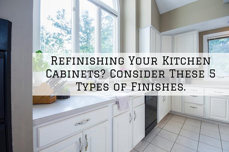 Refinishing Your Kitchen Cabinets? Consider These 5 Types of Finishes.