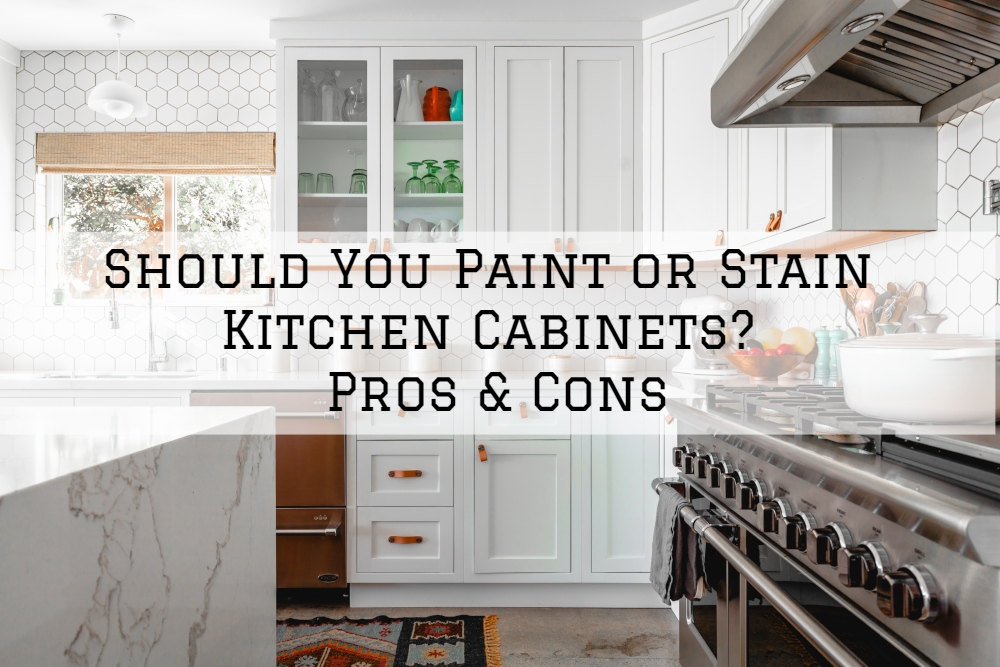 Should You Paint or Stain Kitchen Cabinets? Pros & Cons