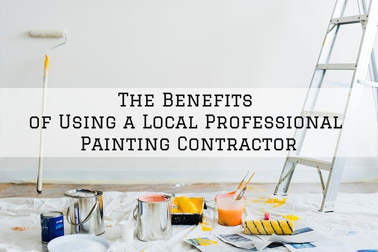 The Benefits of Using a Local Professional Painting Contractor