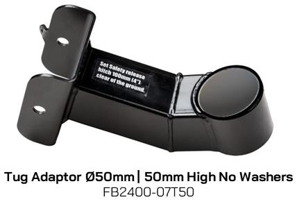 FB2400-07T50 Tug Adaptor 50mm diameter 50mm High, No Washers
