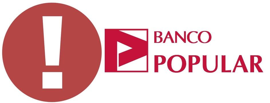 Soy afectado del Banco Popular, ¿qué puedo hacer?