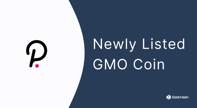 DOT Was Newly Listed on GMO Coin