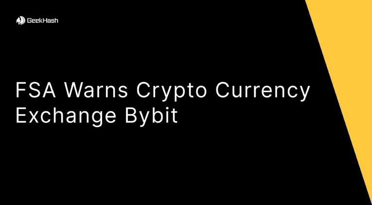 FSA warns Crypto Currency Exchange Bybit