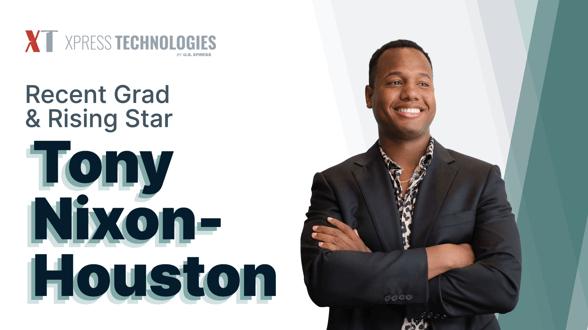 Recent Grad & Rising Star: Tony Nixon-Houston