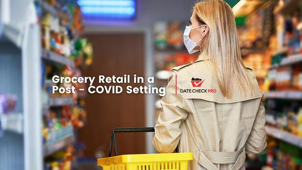 Post-COVID Grocery Retailer Standards and Expectations