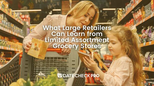 What Large Retailers Can Learn From Limited Assortment Grocery Stores