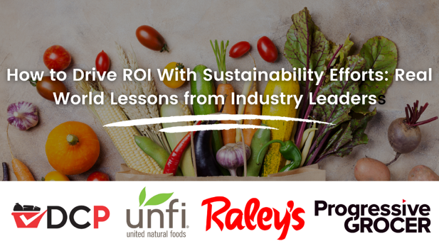How Grocers Can Drive ROI with Sustainability