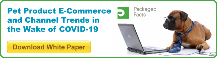 Pet Product E-Commerce and Channel Trends in the Wake of COVID-19