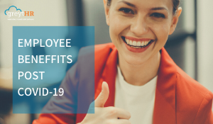 Does your employee benefit policy suits the current situation?