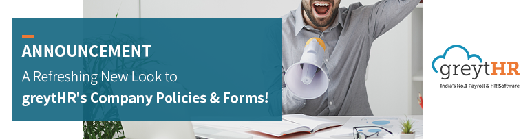 greytHR's Company Policies & Forms in an All-New Look!